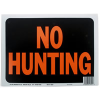 No Hunting Sign 10/ pack