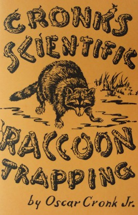 Cronk's Raccoon Trapping Book