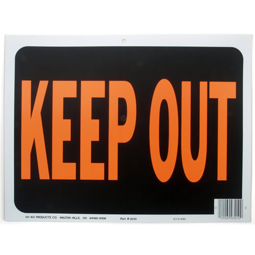 Keep Out Sign - 10/pk