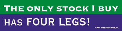 The only stock I buy has 4 legs Bumper Sticker