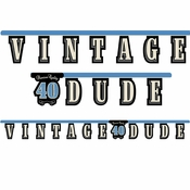 "Vintage Dude Party Banner ""40"" 12 ct"
