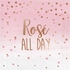 Rose All Day Luncheon Napkins 192 ct