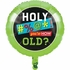 Old Age Humor Just a Number Mylar Balloons 10 ct