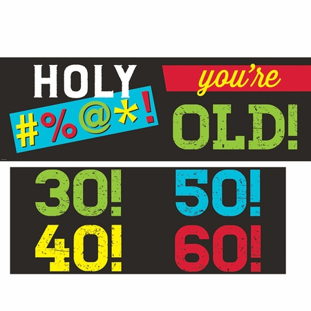 Old Age Humor Banners 6 ct