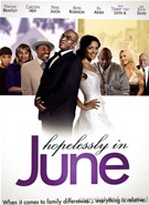 Hopelessly In June DVD