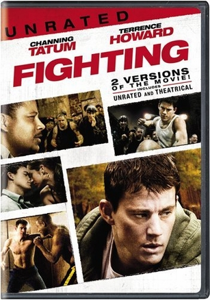 Fighting Unrated & Theatrical DVD Movie