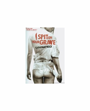 I Spit on Your Grave Unrated DVD Movie