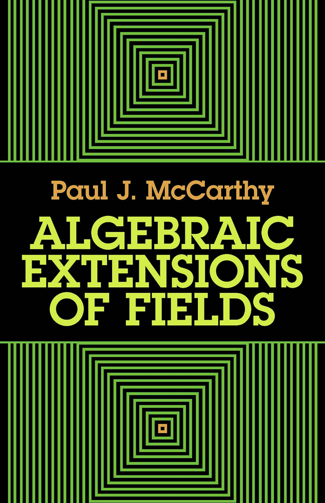 Algebraic Extensions of Fields (eBook)