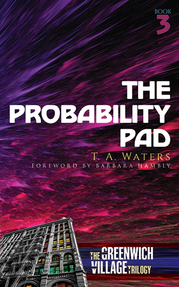 The Probability Pad: The Greenwich Village Trilogy Book Three