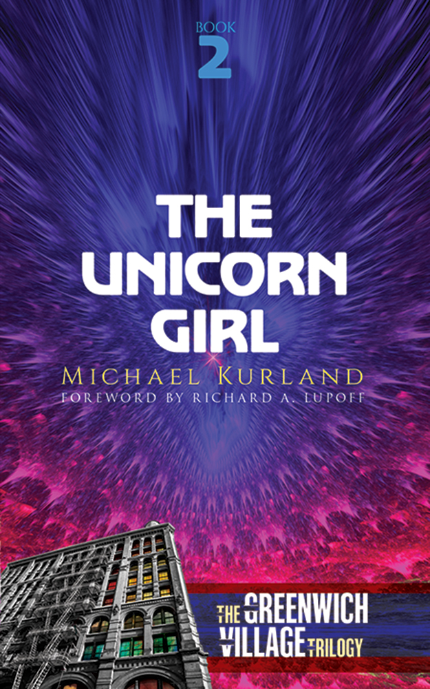 The Unicorn Girl: The Greenwich Village Trilogy Book Two
