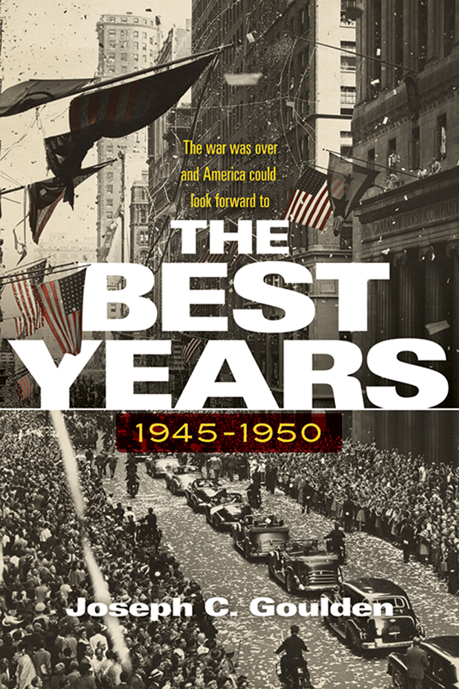 The Best Years, 1945-1950