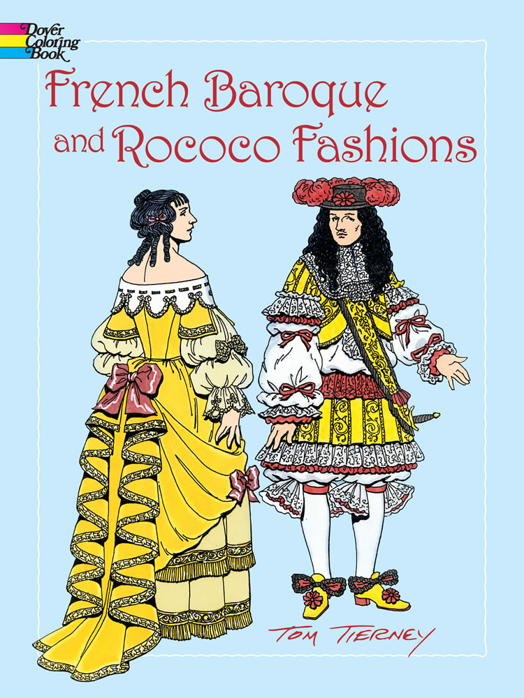 French Baroque and Rococo Fashions Coloring Book