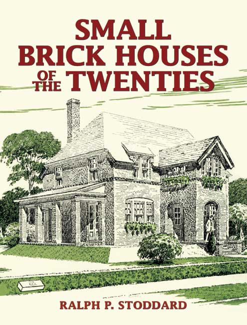 Small Brick Houses of the Twenties (eBook)