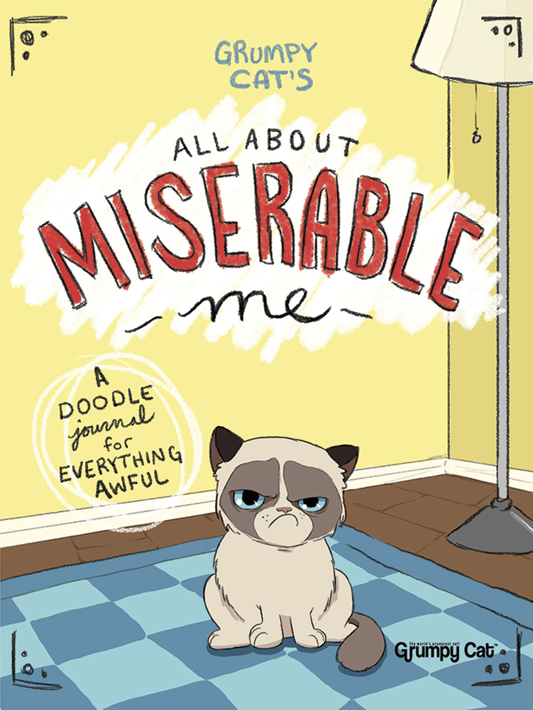 Grumpy Cat's All About Miserable Me: A Doodle Journal for Everything Awful