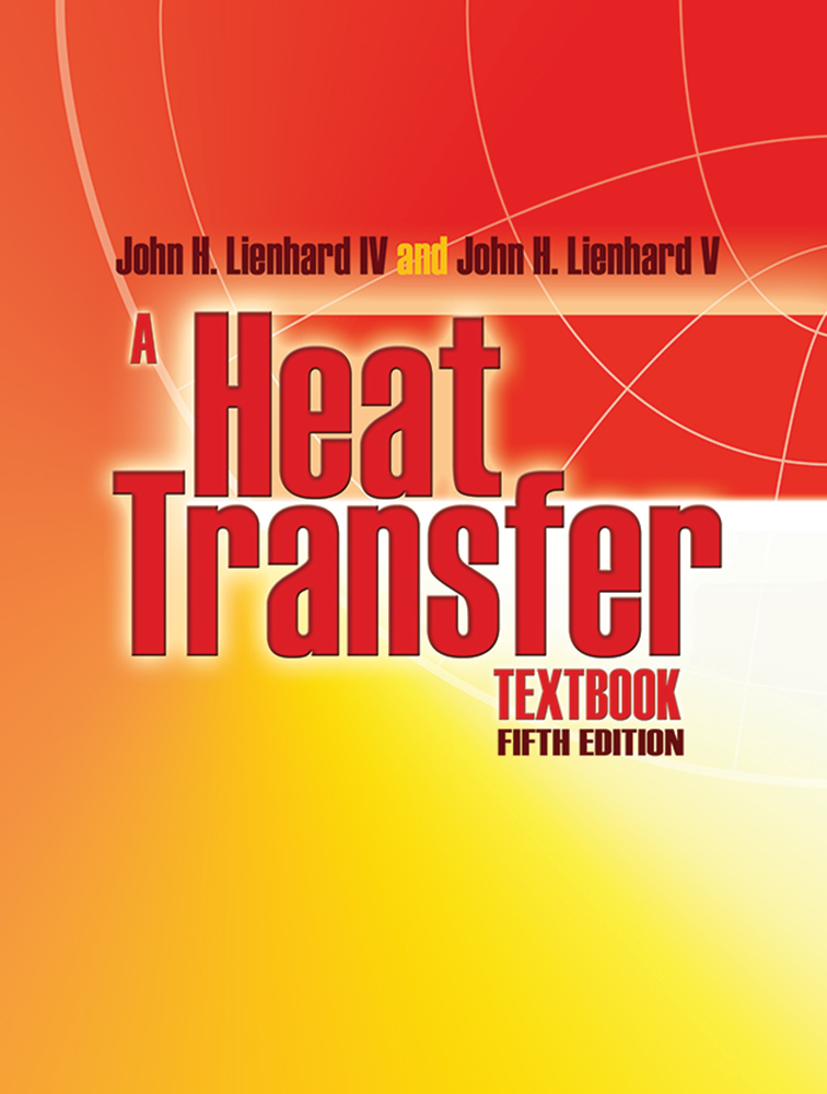 A Heat Transfer Textbook: Fifth Edition