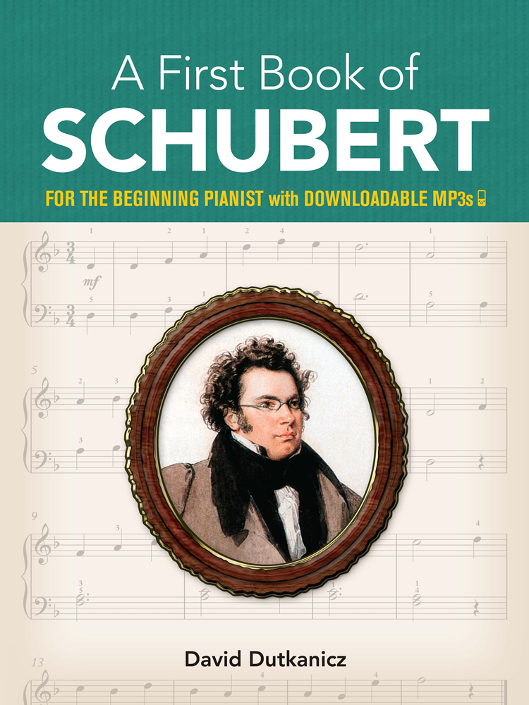 A First Book of Schubert: for the Beginning Pianist with Downloadable MP3s