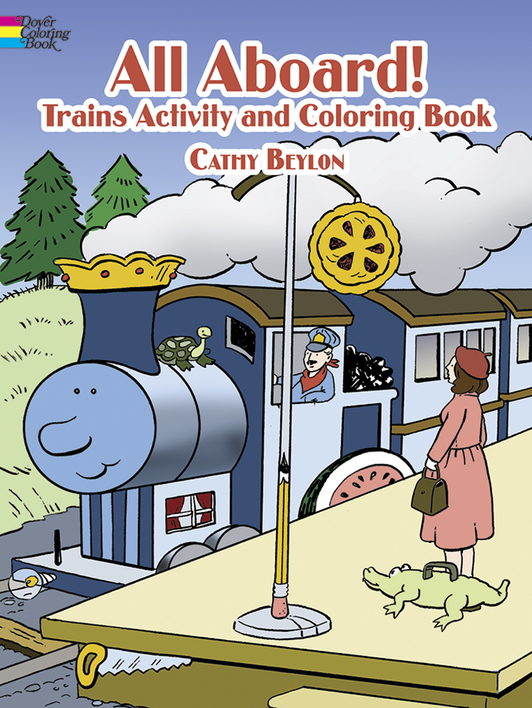 All Aboard! Trains Activity & Coloring Book