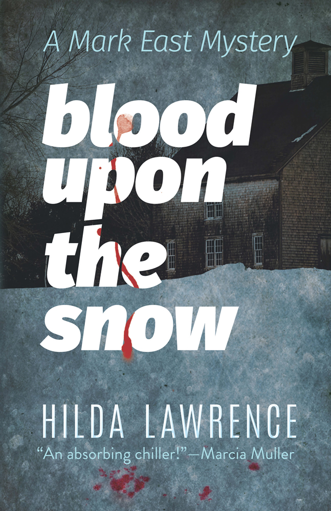 Blood upon the Snow: A Mark East Mystery