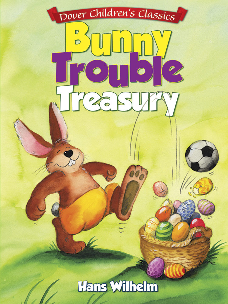 Bunny Trouble Treasury