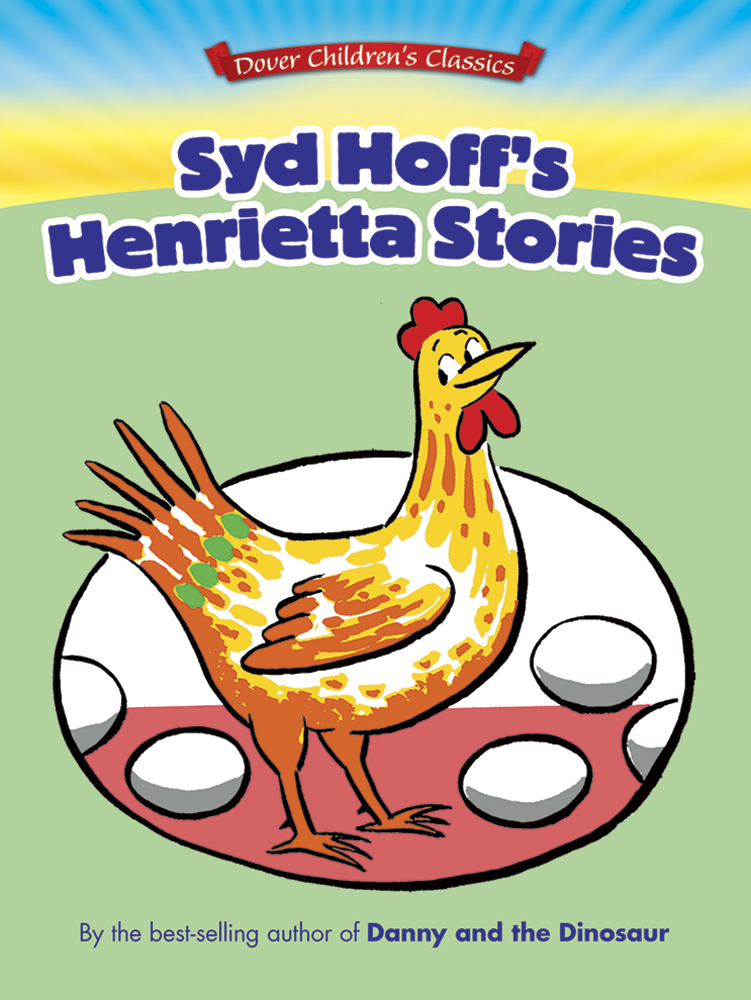 Syd Hoff's Henrietta Stories