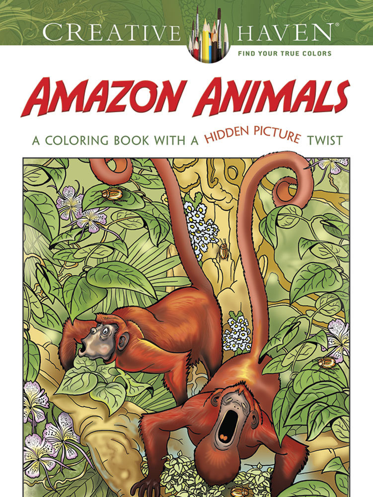 Creative Haven Amazon Animals: A Coloring Book with a Hidden Picture Twist