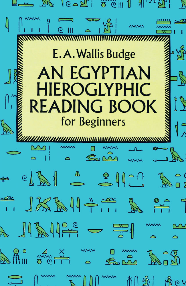 Egyptian Hieroglyphic Reading Book for Beginners (eBook)