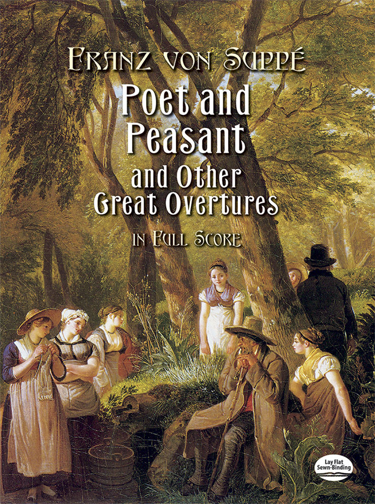 Poet and Peasant and Other Great Overtures in Full Score