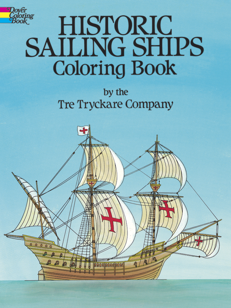 Historic Sailing Ships Coloring Book