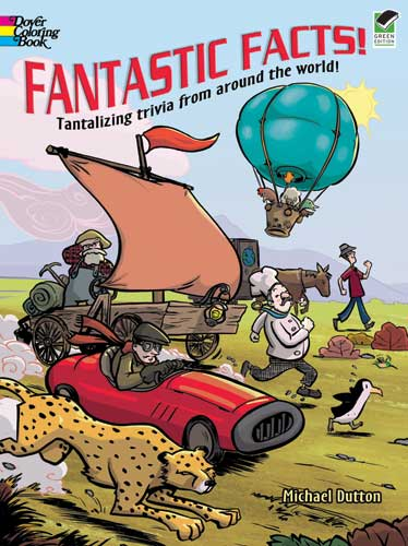 Fantastic Facts! Coloring Book: Tantalizing Trivia from Around the World!