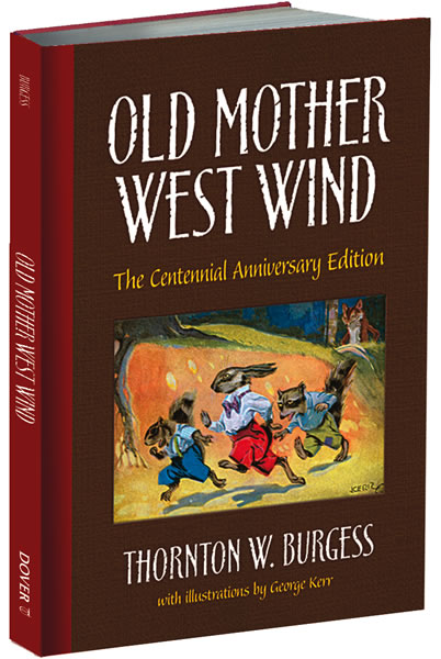 Old Mother West Wind: The Centennial Anniversary Edition