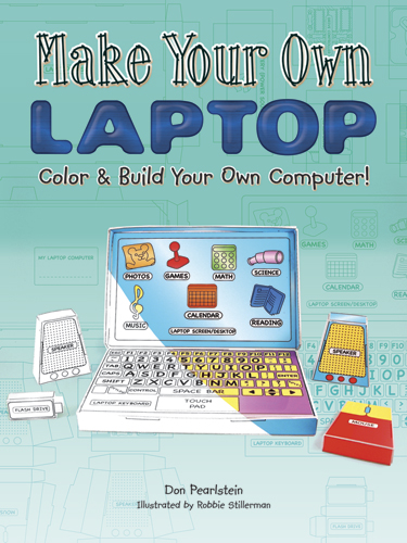 Make Your Own Laptop: Color and Build Your Own Computer!
