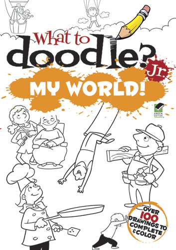 What to Doodle? Jr.--My World!