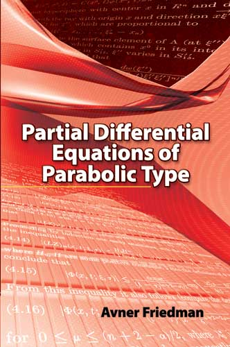 Partial Differential Equations of Parabolic Type