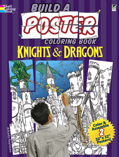 Build a Poster Coloring Book--Knights & Dragons