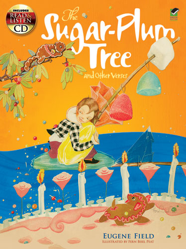The Sugar-Plum Tree and Other Verses: Includes a Read-and-Listen CD