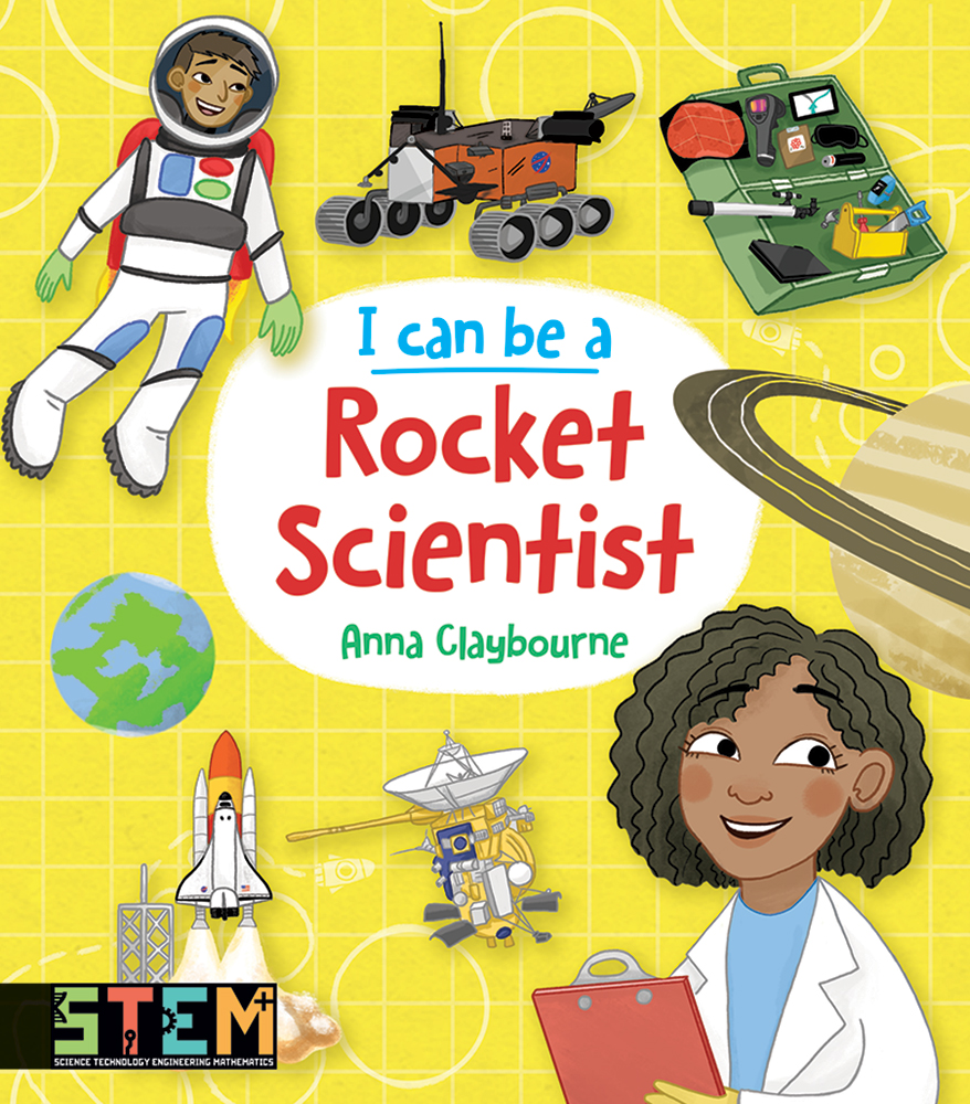 I Can Be a Rocket Scientist: Fun STEM Activities for Kids