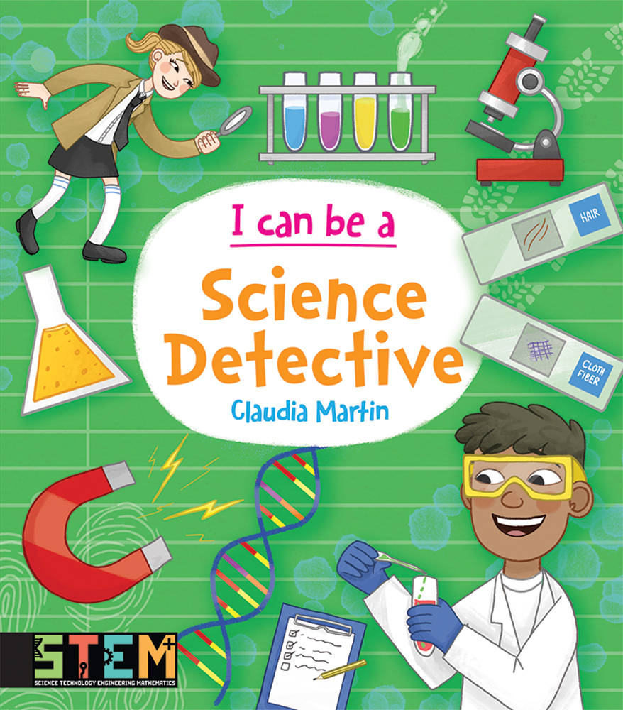 I Can Be a Science Detective: Fun STEM Activities for Kids