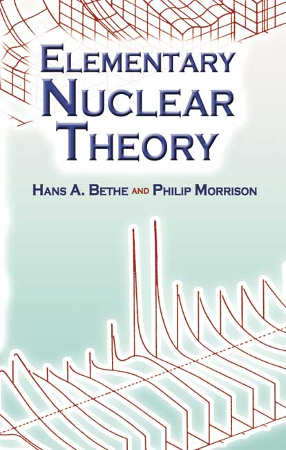 Elementary Nuclear Theory: Second Edition