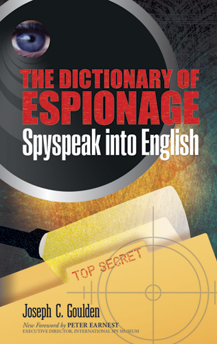 The Dictionary of Espionage: Spyspeak into English