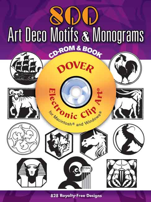 800 Art Deco Motifs and Monograms CD-ROM and Book