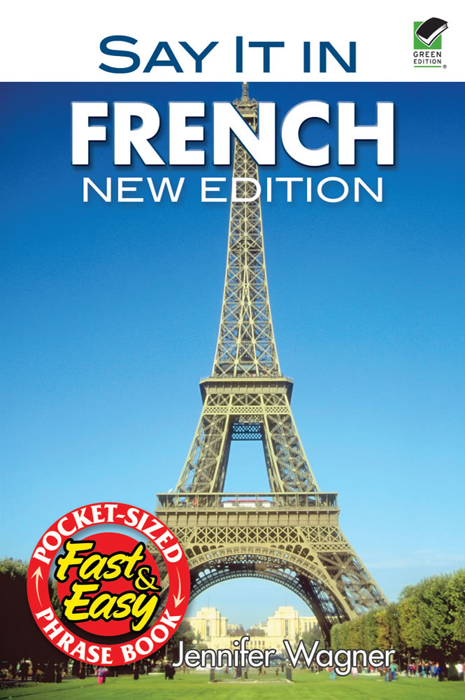 Say It in French: New Edition