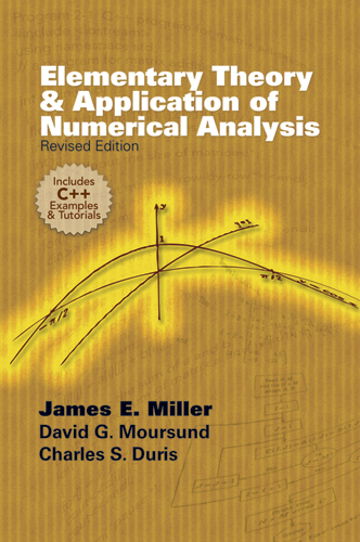 Elementary Theory and Application of Numerical Analysis: Revised Edition