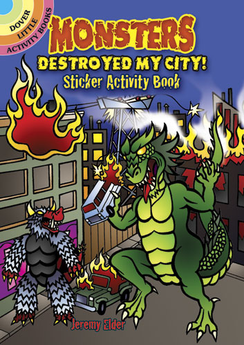 Monsters Destroyed My City! Sticker Activity Book