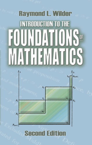 Introduction to the Foundations of Mathematics: Second Edition