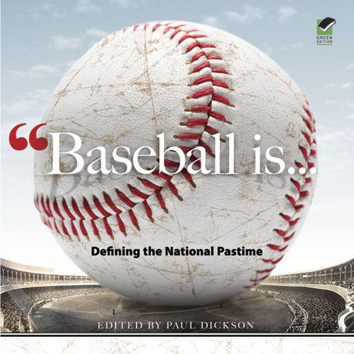 Baseball Is . . .: Defining the National Pastime