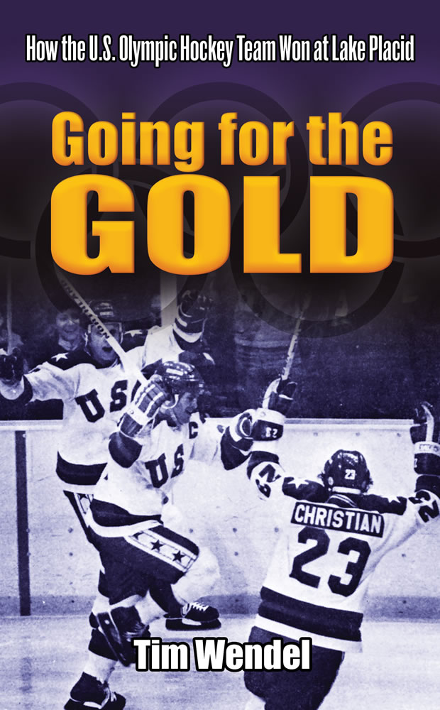Going for the Gold: How the U.S. Olympic Hockey Team Won at Lake Placid