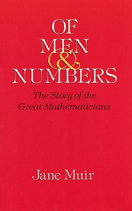 Of Men and Numbers: The Story of the Great Mathematicians