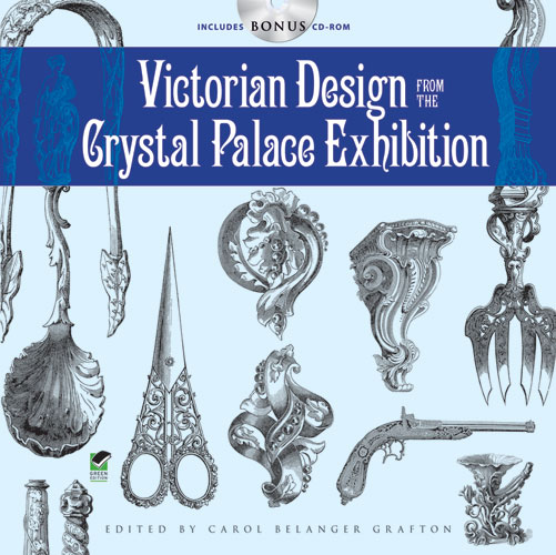Victorian Design from the Crystal Palace Exhibition: Includes CD-ROM