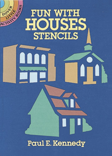 Fun with Houses Stencils