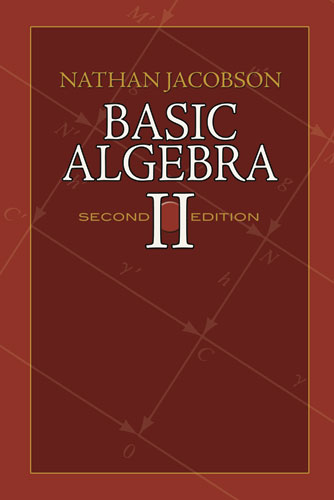Basic Algebra II: Second Edition